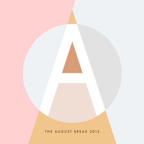 The August Break 2013